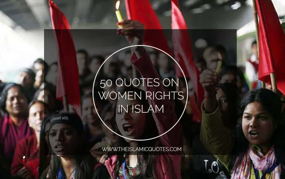50 Best Islamic Quotes on Women Rights with Images nbsp