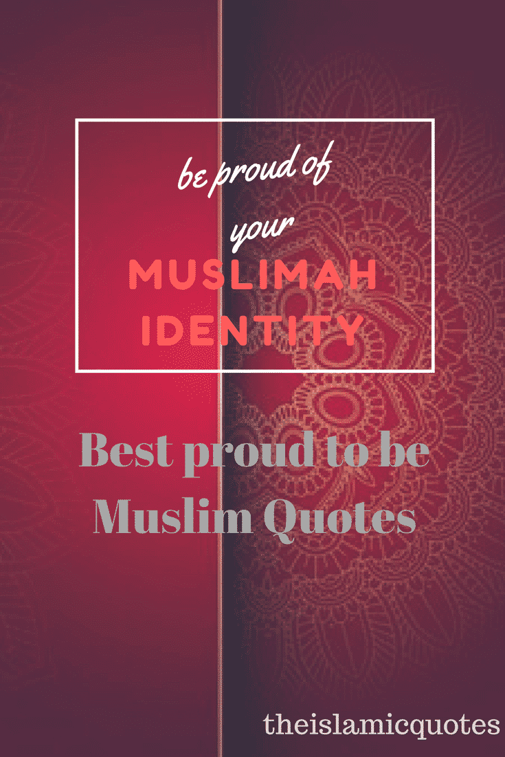 40 best proud to be muslim quotes with images