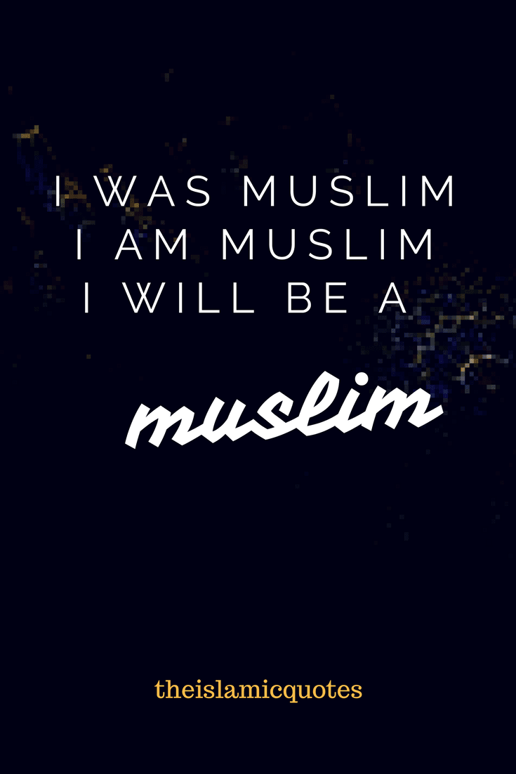 Proud to be Muslim Quotes (40)