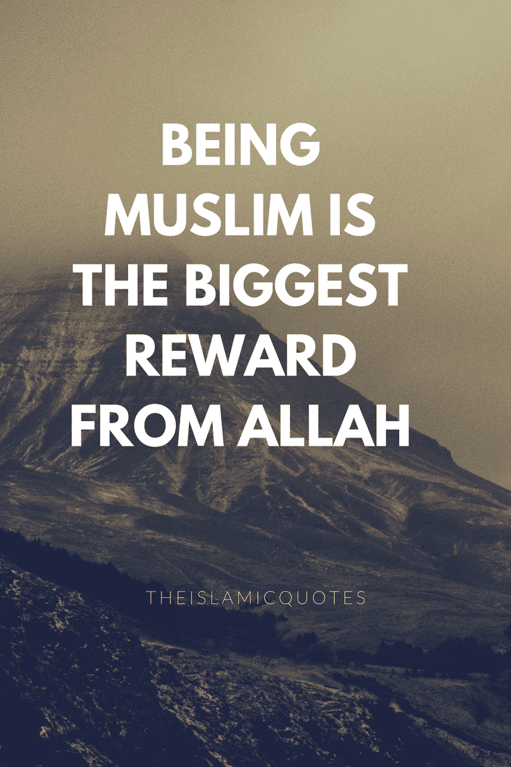 Islamic Quotes | 40 Best Proud To Be Muslim Quotes With Images
