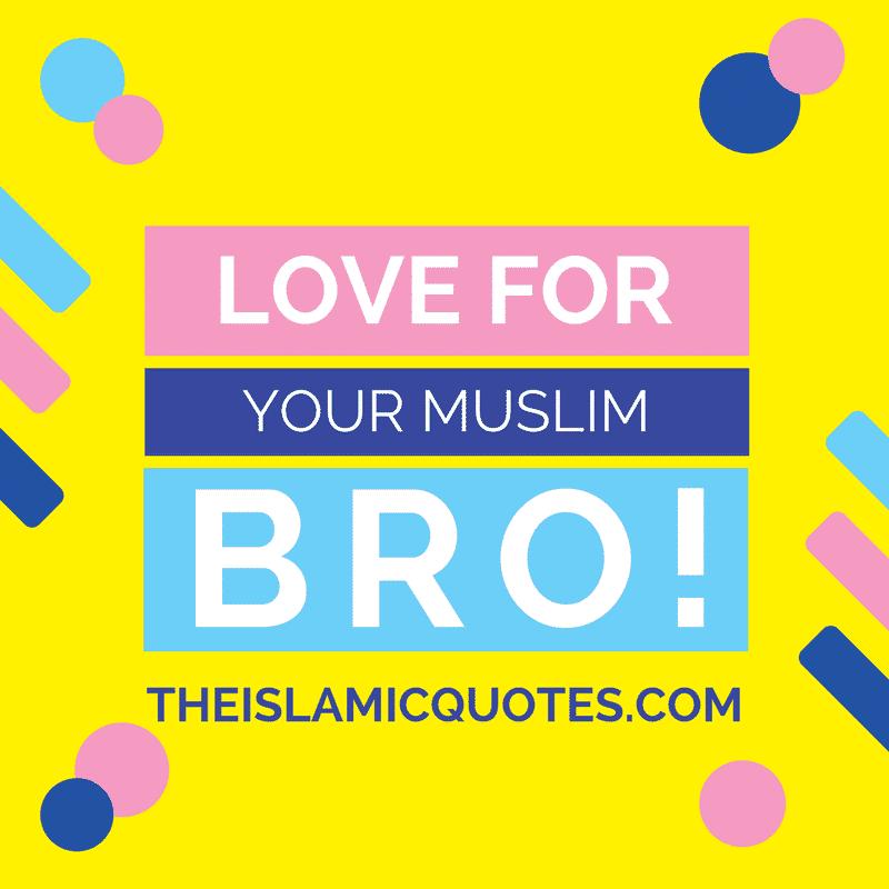 Islamic Brotherly Love