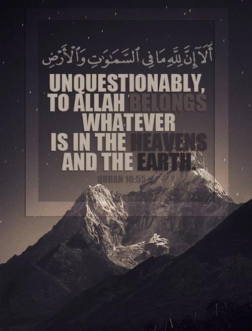 Heaven and Earth belongs to Allah