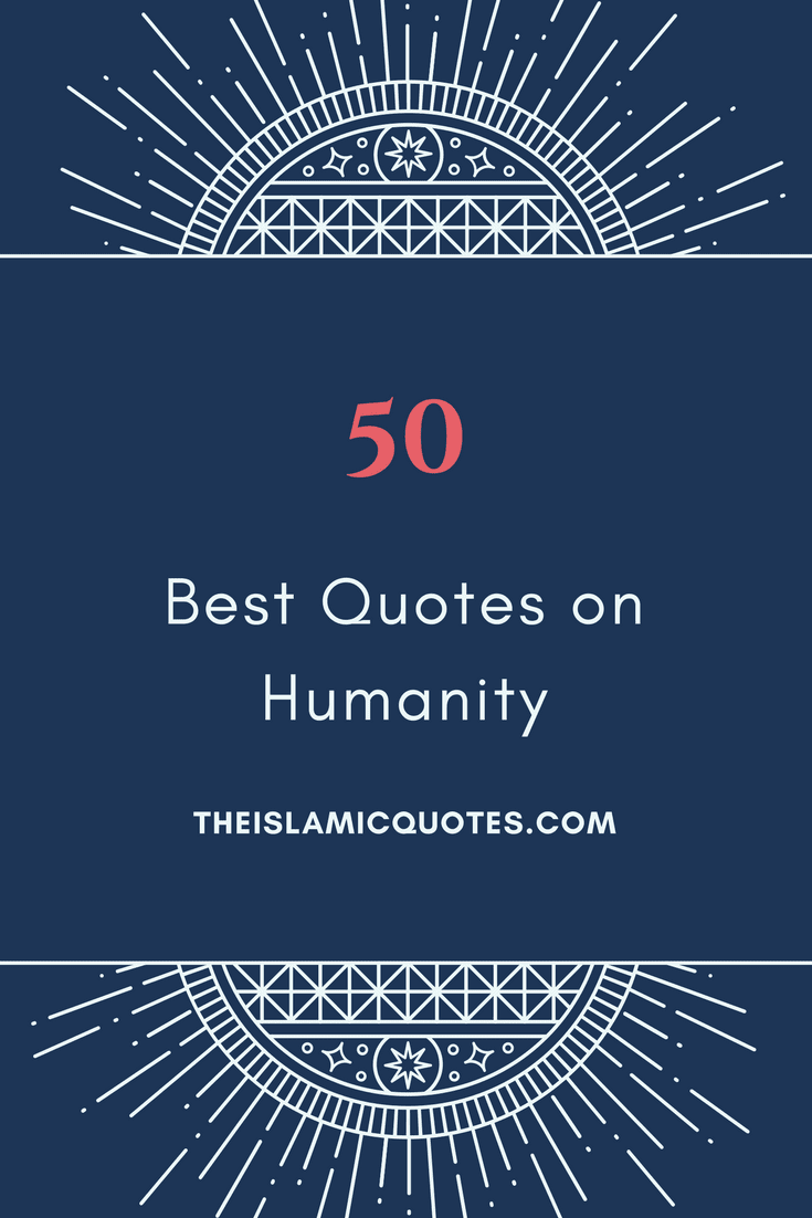 Quotes Quran 50 Best Humanity Quotes In Islam  Quran Quotes On Humanity