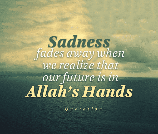 islamic quotes about sadness (16)