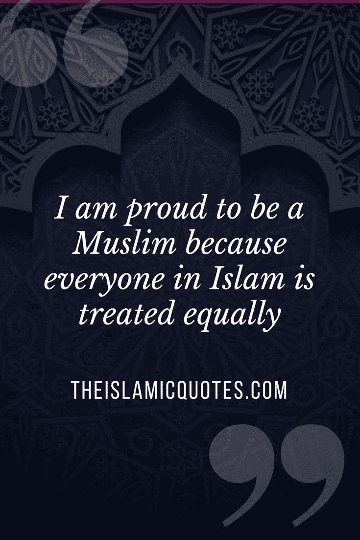 Proud to be Muslim Quotes (44)
