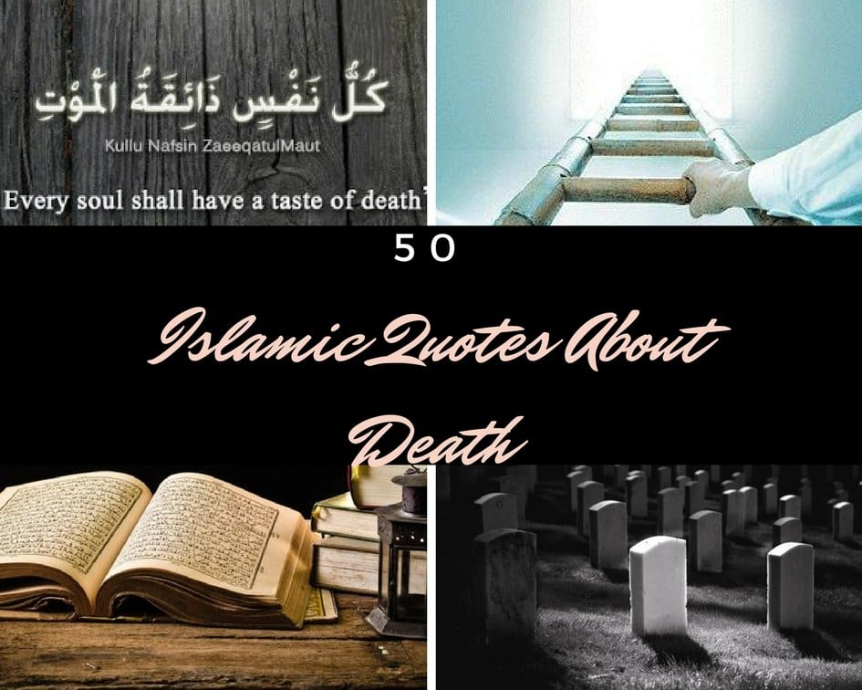 50 Inspirational Islamic Quotes About Death with Images