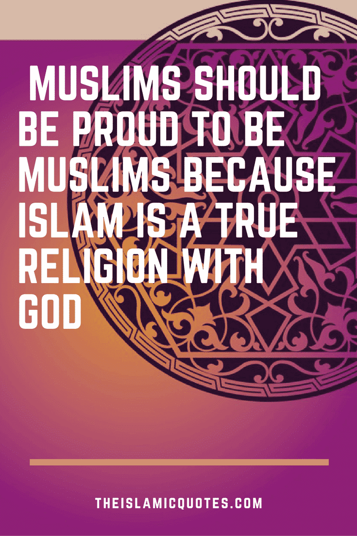 Proud to be Muslim Quotes (5)