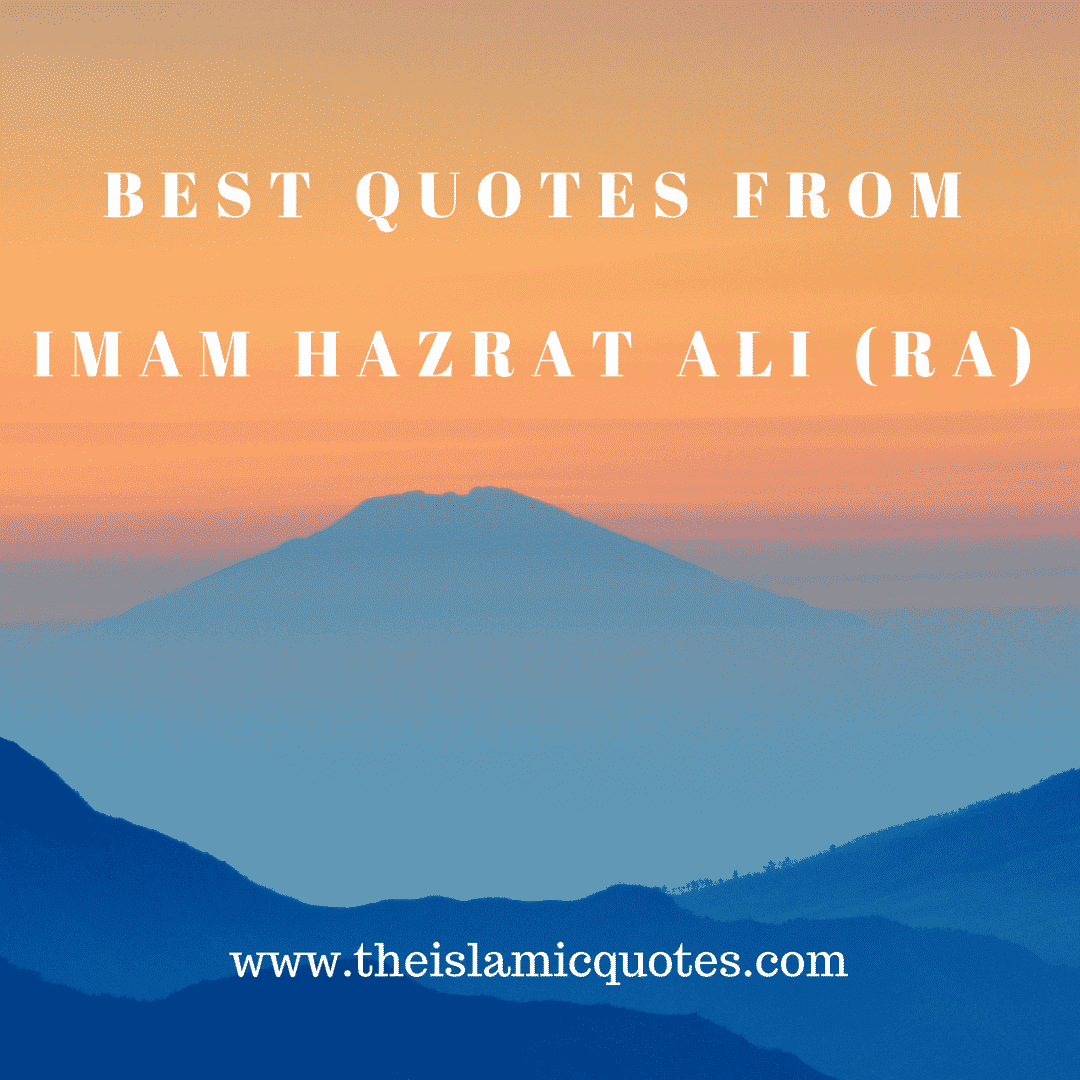 Best quotes from imam hazrat ali (RA)