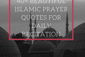 Beautiful Islamic Prayer Quotes