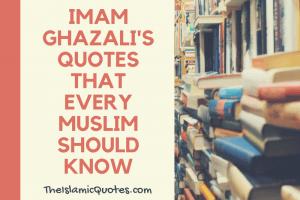 Imam Ghazali's Quotes