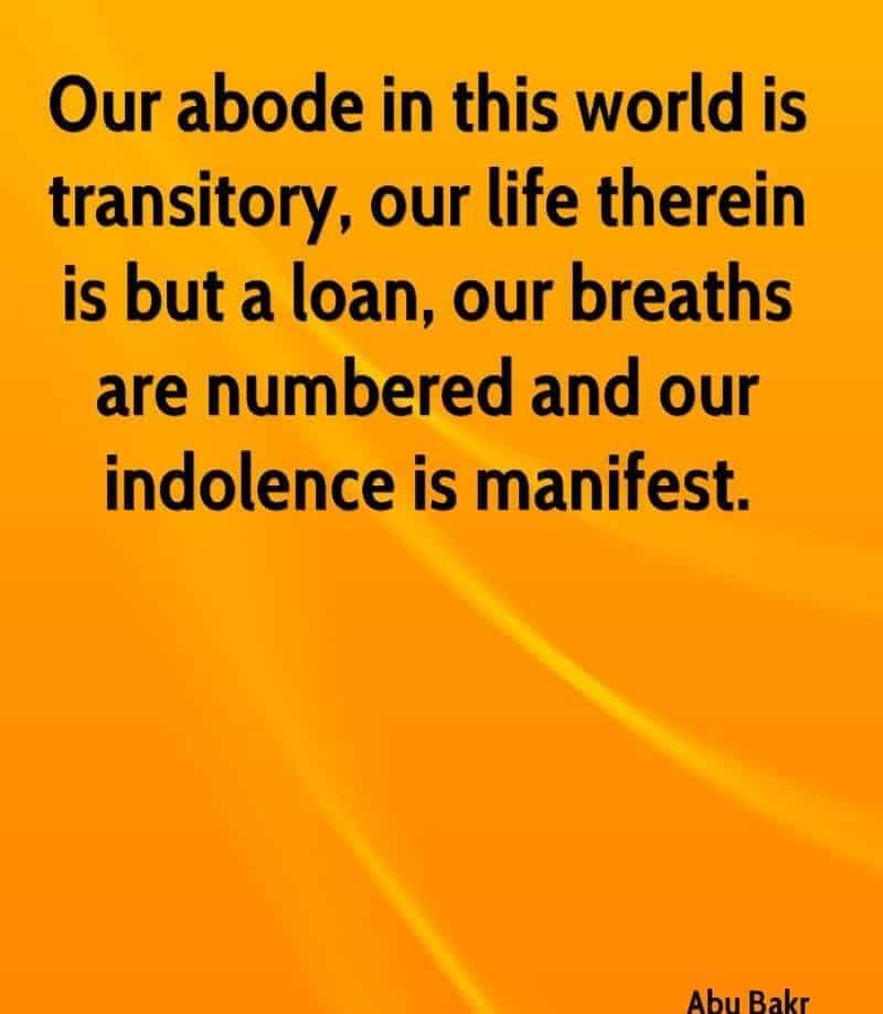 Hazrat Abu Bakar R.A Quotes (10)