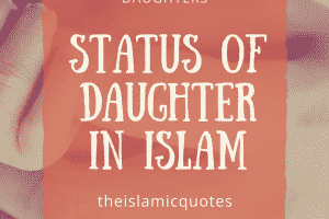Islamic Quotes about daughters (10)