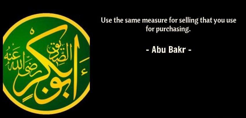Hazrat Abu Bakar R.A Quotes (2)