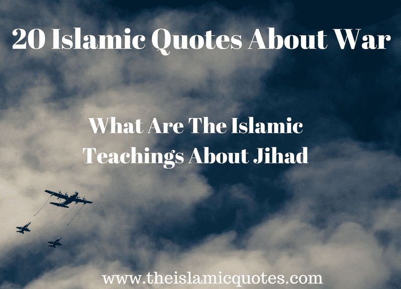 Islamic Views About War (17)