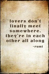 Rumi Beautiful Quotes About Love. Life & Friendship (8)