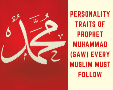 Inspiring Qualities Of Prophet Muhammad (SAW) (2)