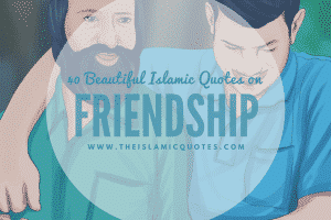 islamic friendship quotes
