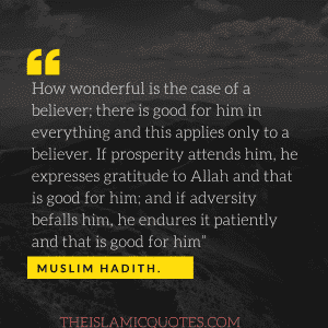 Quotes about hardships in life islam (15)