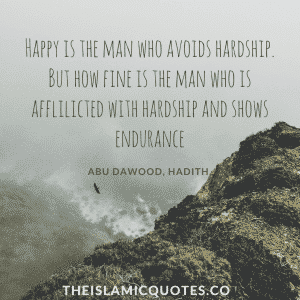Quotes about hardships in life islam (1)