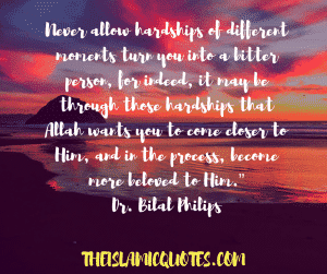 Quotes about hardships in life islam (12)