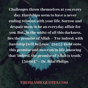 Quotes about hardships in life islam (7)