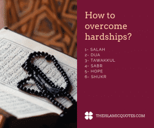 Quotes about hardships in life islam (16)