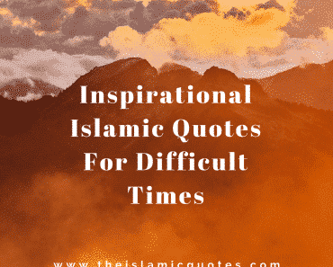 Inspirational Islamic Quotes For Crucial Times (1)