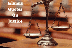Islamic Quotes About Justice In Islam (2)