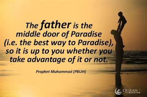 Status of Fathers in Islam - 30 Islamic Quotes on Fathers