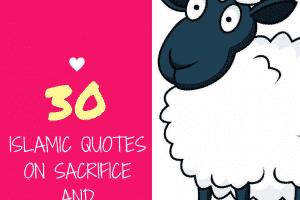 30 Islamic Quotes on QurbaniSacrifice and Eid ul Adha nbsp