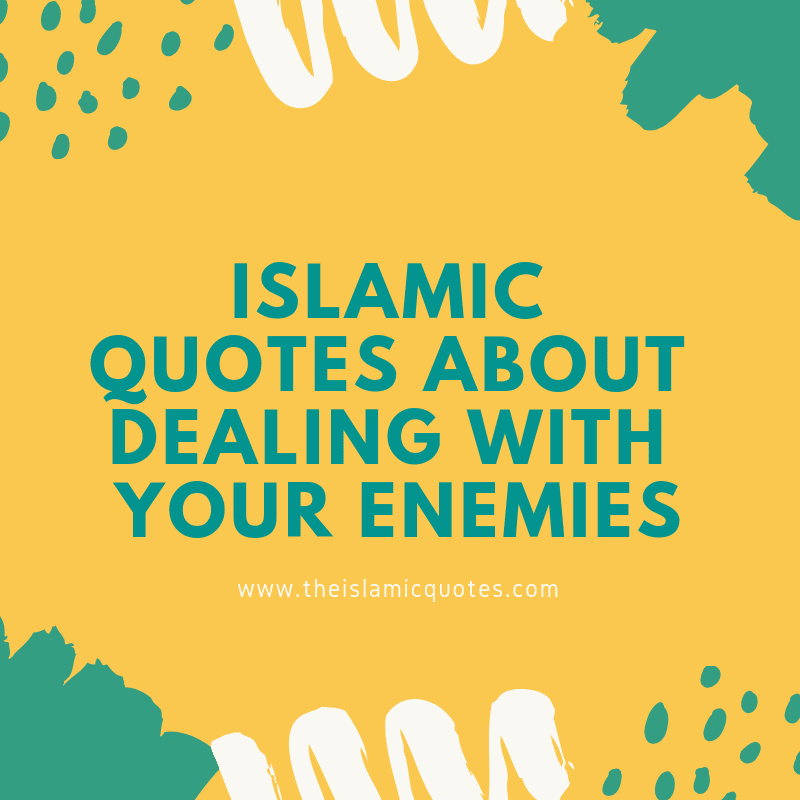 islamic quotes on enemies