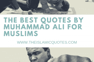 islamic quotes by muhammad ali for muslims