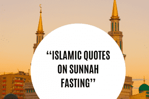 22 Islamic Quotes on Sunnah Fasting Its Benefits nbsp