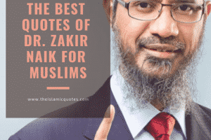 best quotes of dr zakir naik