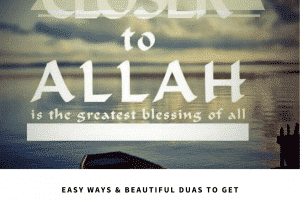 duas to get closer to allah