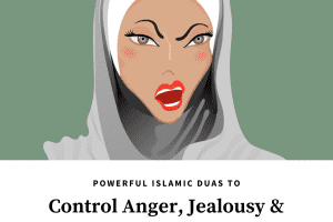 dua to control anger and emotions