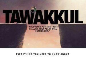 What is Tawakkul 9 Easy Ways to Increase Tawakkul in Allah nbsp