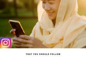 10 Islamic Accounts on Instagram That You Should Follow nbsp
