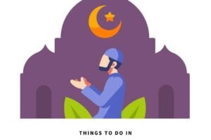 8 Things You Must Do In the Last Ten Days of Ramadan nbsp