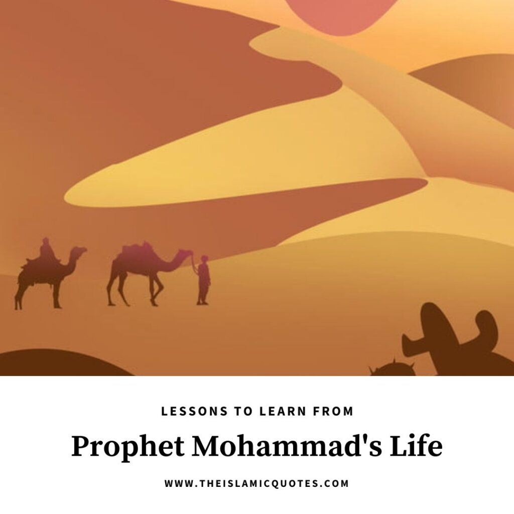 lessons from life of prophet mohammad