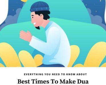 best times to make dua